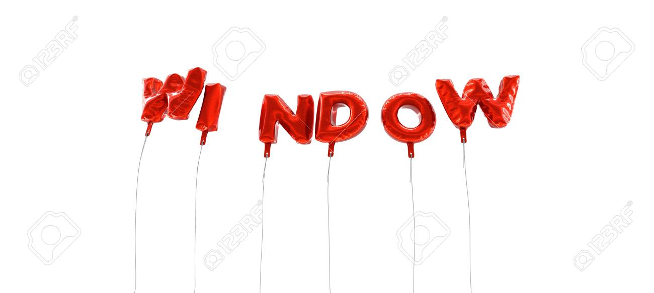 WINDOW Word Made From Red Foil Balloons 3D Rendered Can Stock