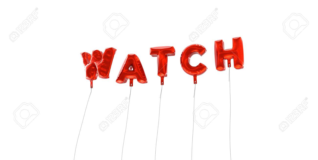 Stock P O Watch Word Made From Red Foil Balloons 3d Rendered Can Be Used For An Online Banner Ad Or A Print Postcard