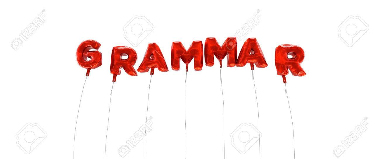 GRAMÁTICA - Palabra Hecha De Globos De La Hoja De Color Rojo - 3D ...