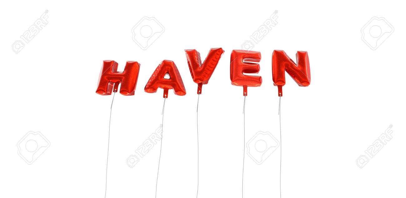 HAVEN - word made from red foil balloons - 3D rendered  Can