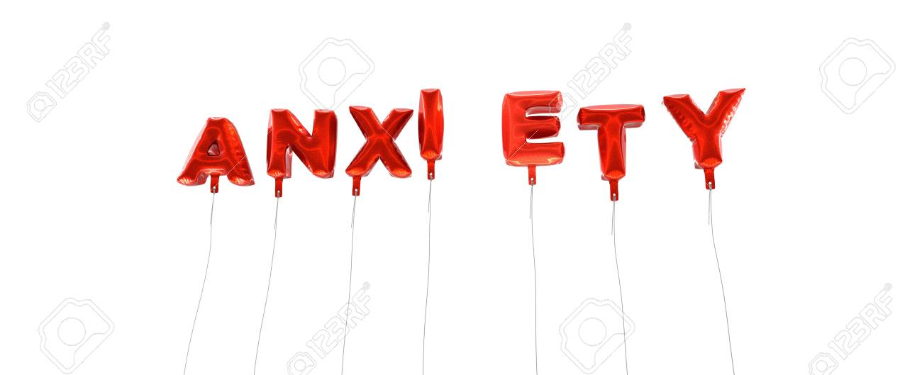 Anxiety Word Made From Red Foil Balloons 3d Rendered Can Stock Photo Picture And Royalty Free Image Image 65681024