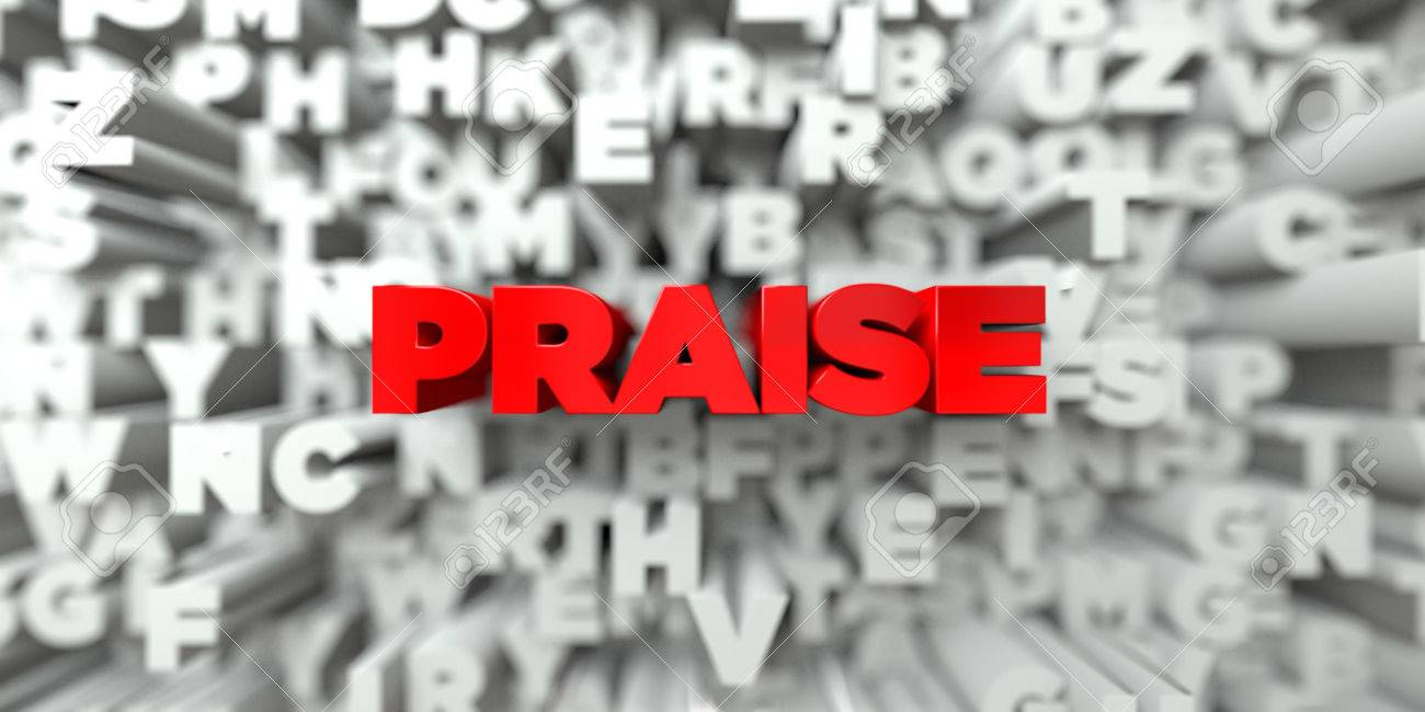PRAISE - Red text on typography background - 3D rendered royalty