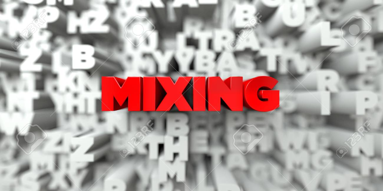 MIXING - Red text on typography background - 3D rendered royalty