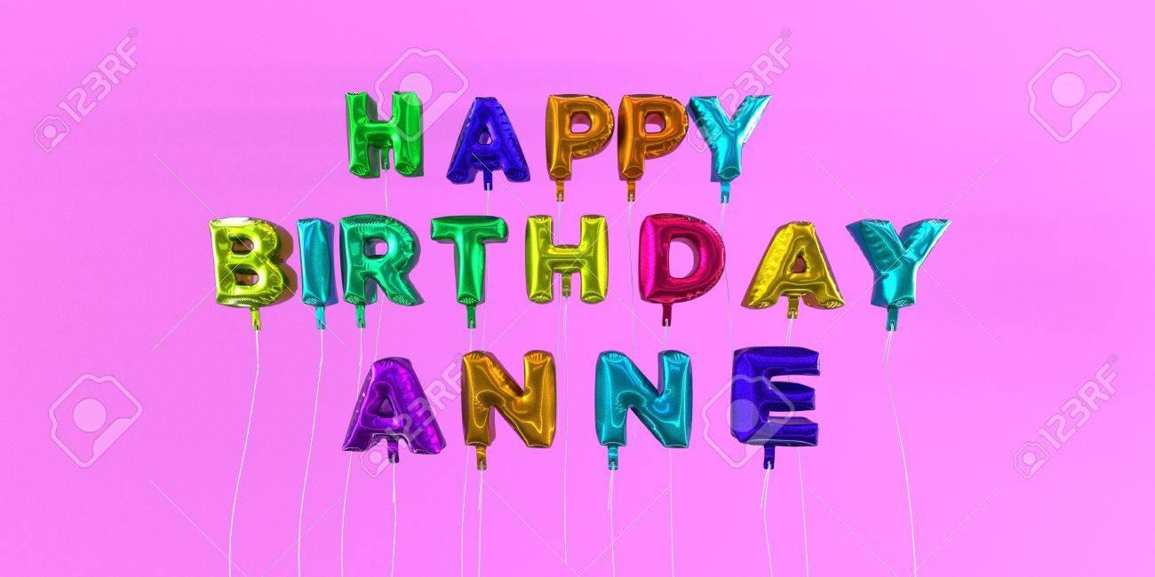 Joyeux Anniversaire Anne Carte Avec Ballon Texte 3d Rendu Stock