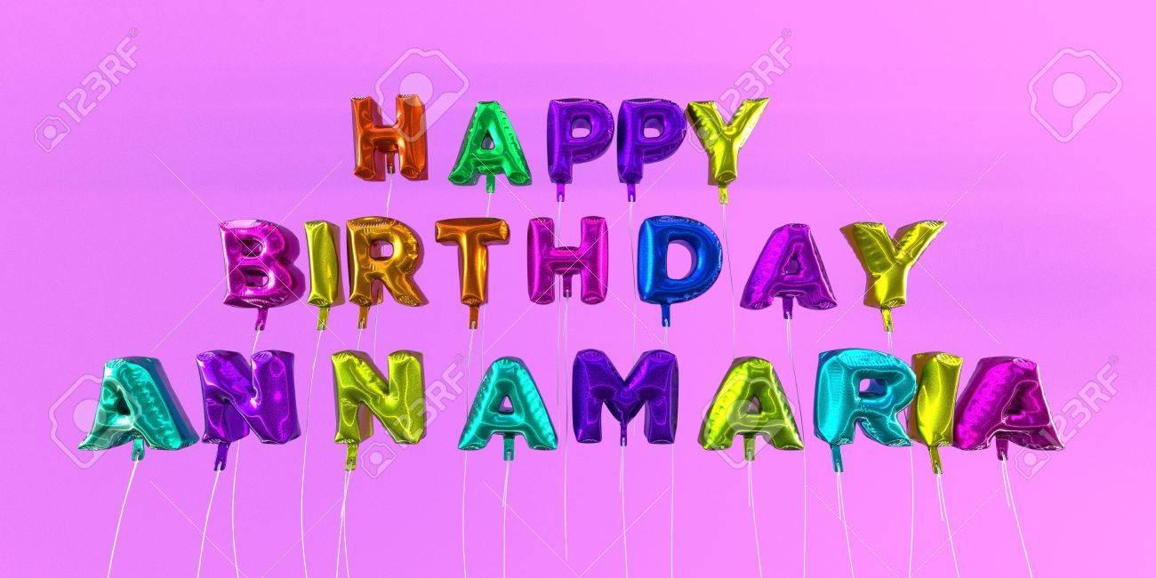Joyeux Anniversaire Annamaria Carte Avec Texte De Ballon Image