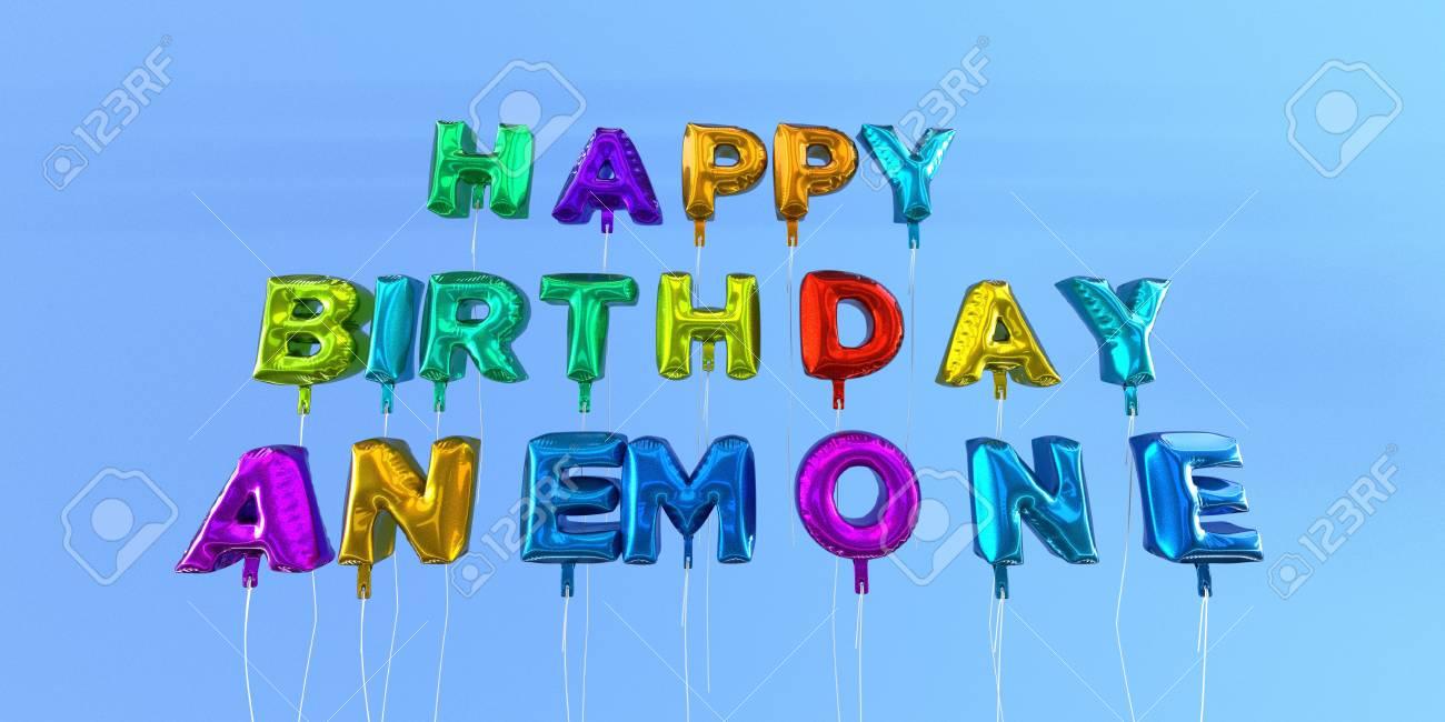 Carte Joyeux Anniversaire Anémone Avec Texte Ballon Image Stockée En 3d Cette Image Peut être Utilisée Pour Une Carte électronique Ou Une