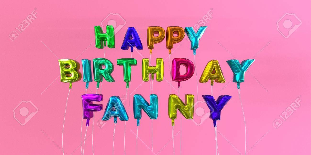 Joyeux Anniversaire Carte Fanny Avec Un Texte En Ballon Image 3d