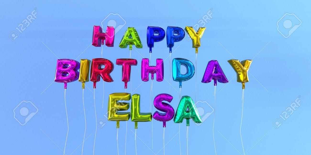 Joyeux Anniversaire Carte Elsa Avec Le Texte De Ballon 3d Rendu