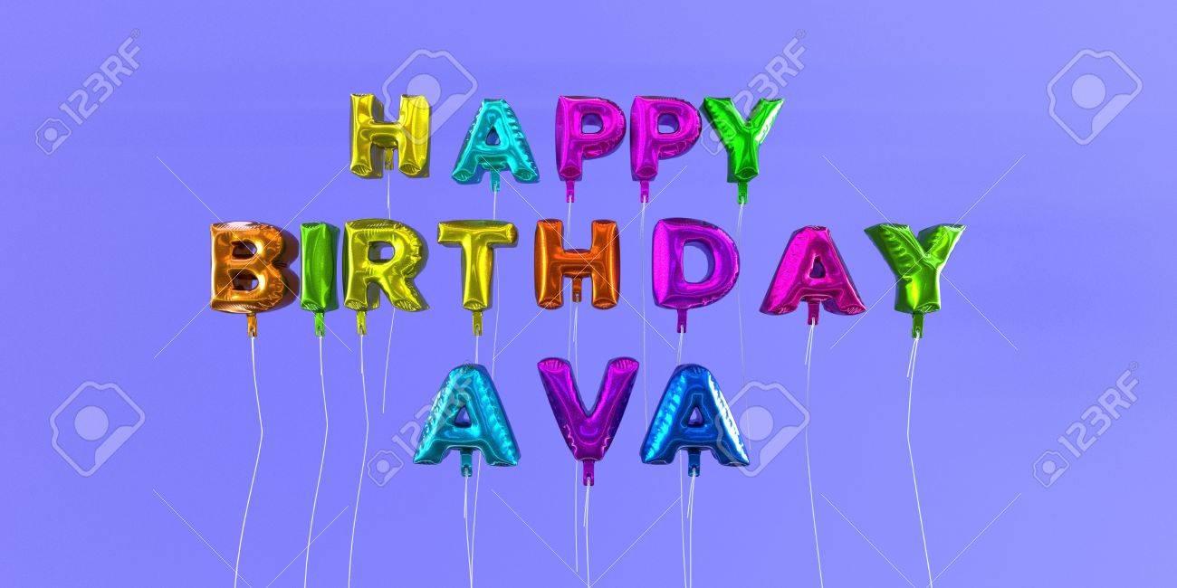 happy birthday ava Happy Birthday Ava Card With Balloon Text   3D Rendered Stock  happy birthday ava
