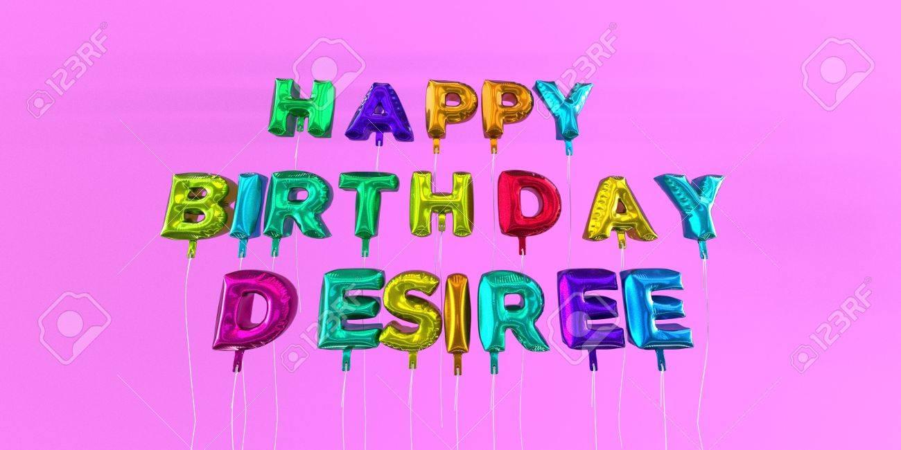 Immagini Stock Scheda Di Buon Compleanno Desiree Con Il Testo Del