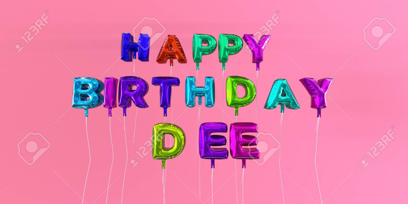 Happy Birthday Dee Card With Balloon Text