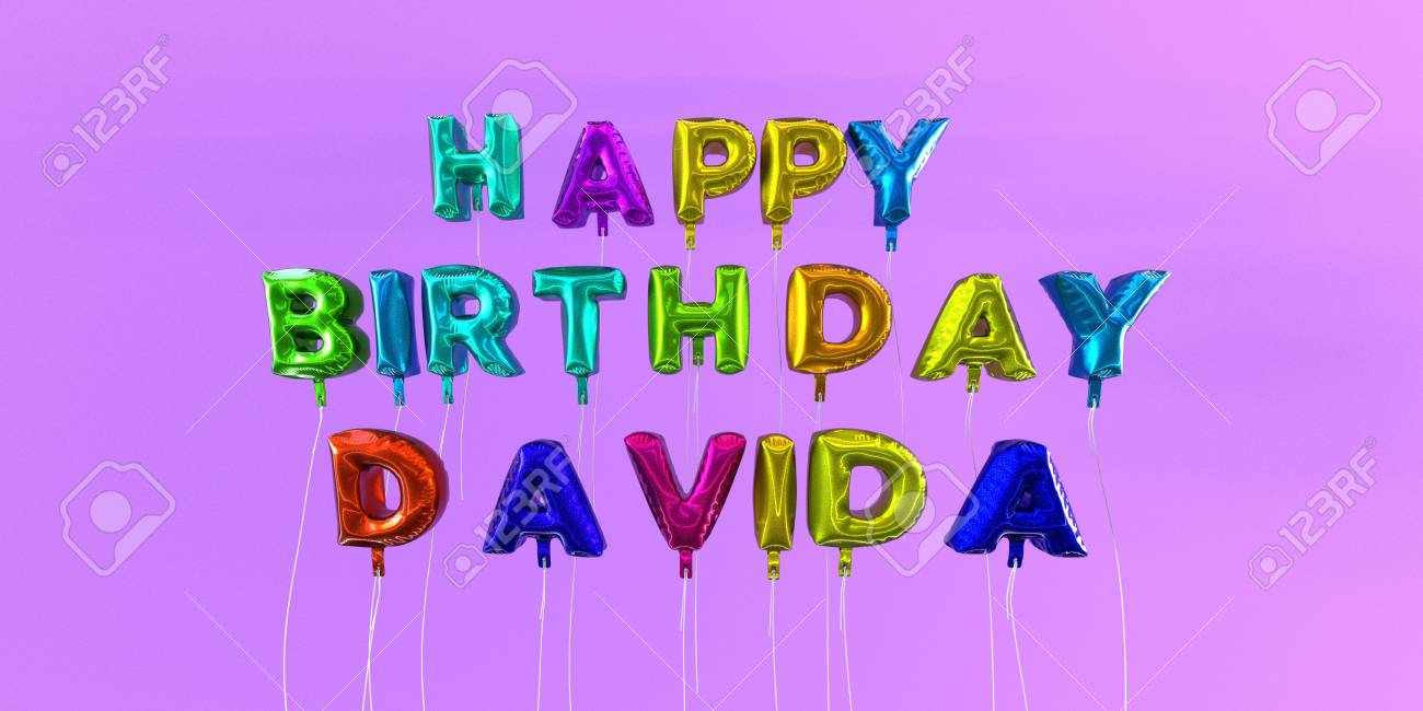 Happy Birthday Davida Card With Balloon Text 3d Rendered Stock