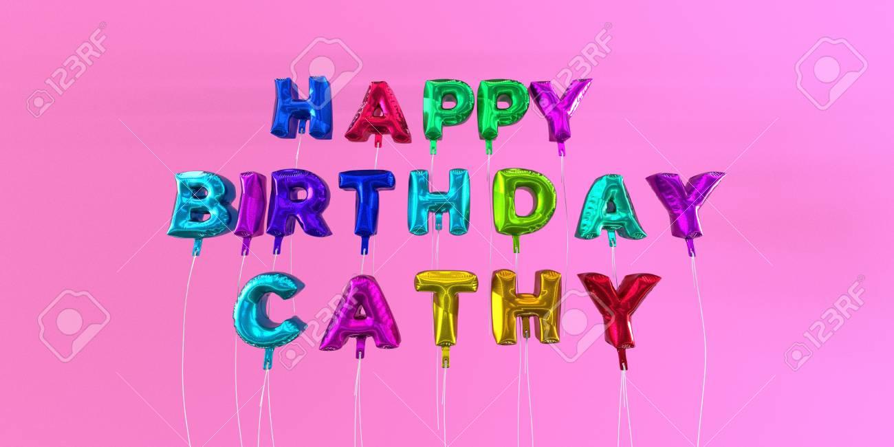 Joyeux Anniversaire Carte Cathy Avec Un Texte En Ballon Image 3d