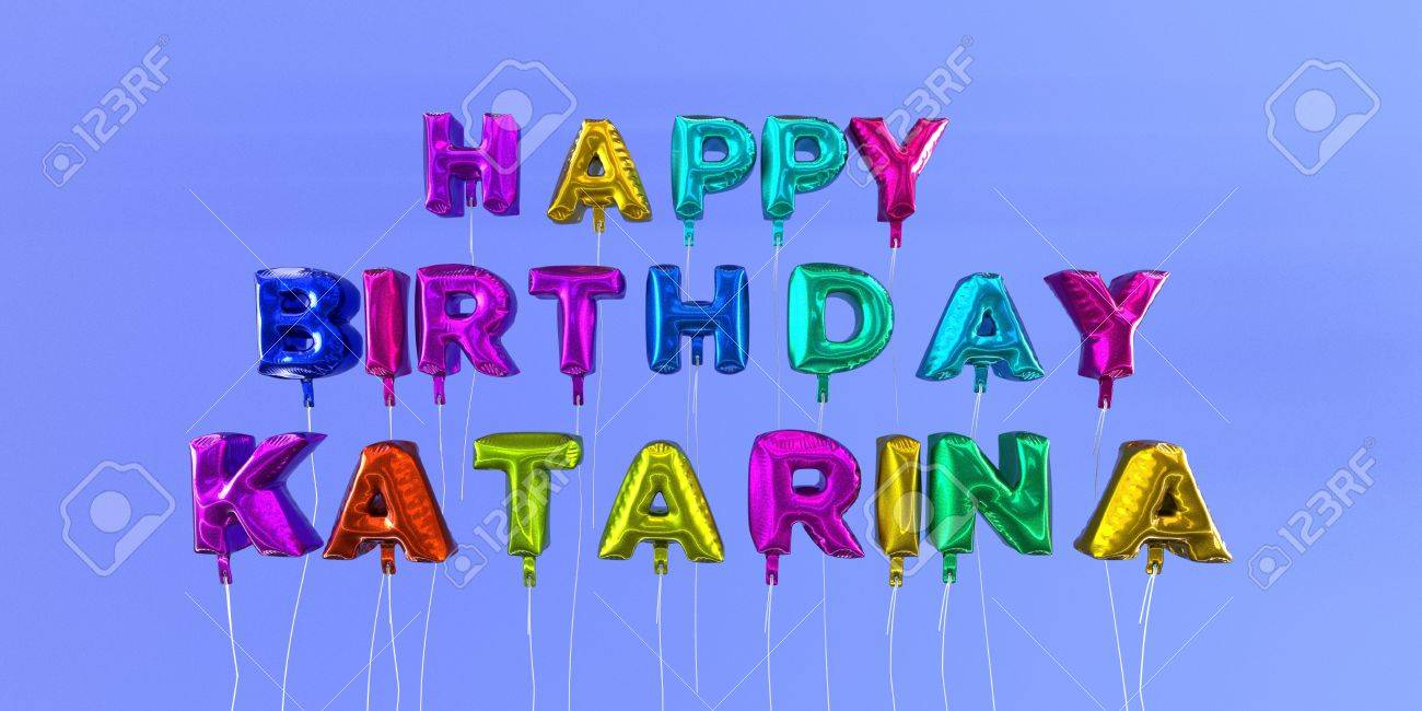 Famoso Scheda Di Buon Compleanno Katarina Con Il Testo Del Fumetto - 3D  ER97
