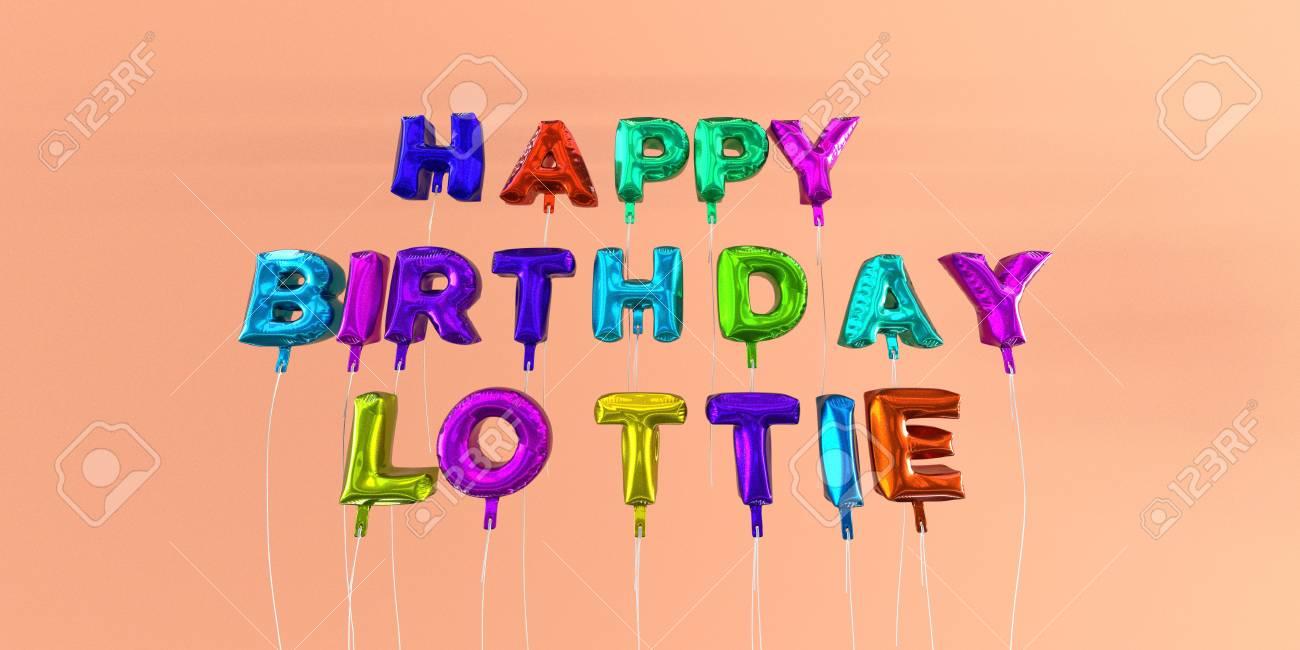Carte De Bon Anniversaire Lottie Avec Texte De Ballon Image Stock