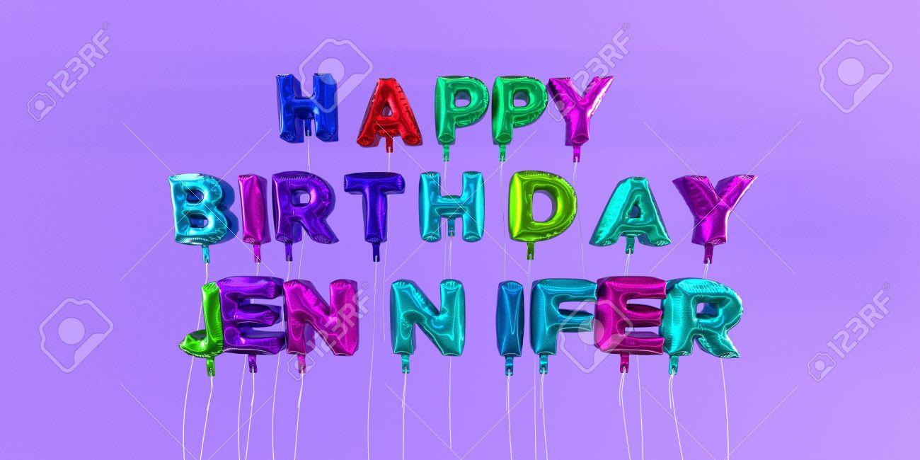 Joyeux Anniversaire Carte De Jennifer Avec Un Texte En Ballon