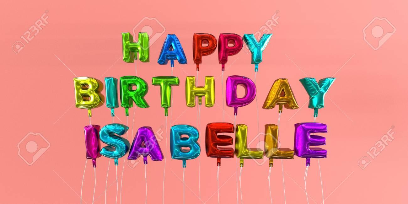 Joyeux Anniversaire Isabelle Carte Avec Texte De Ballon Image