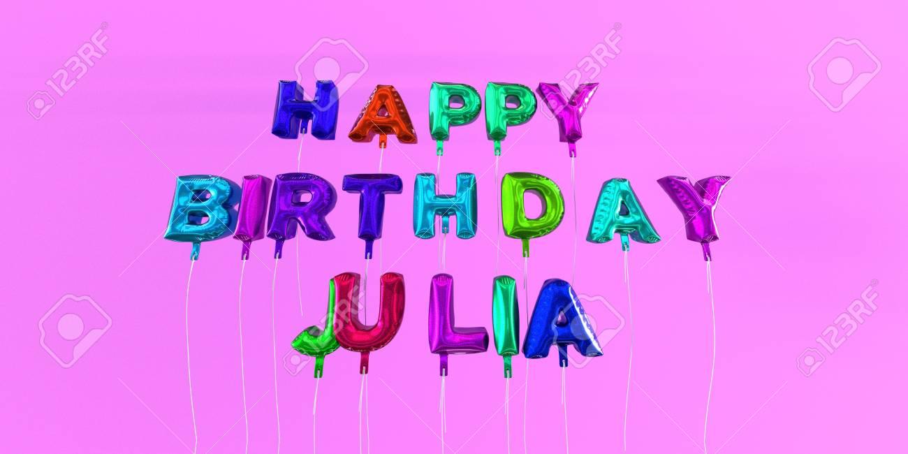 Joyeux Anniversaire Julia Carte Avec Ballon Texte Image Stockee En