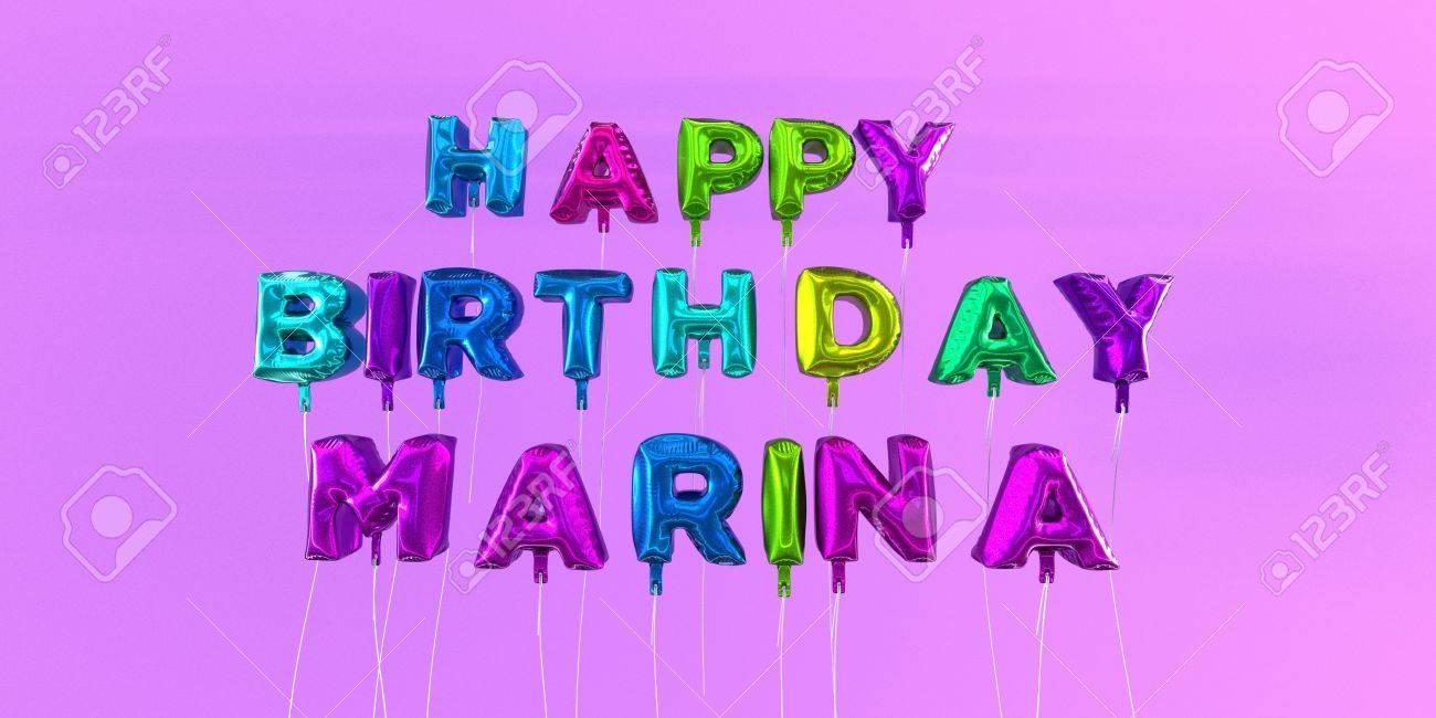 Carte De Joyeux Anniversaire Marina Avec Texte De Ballon Rendu 3d