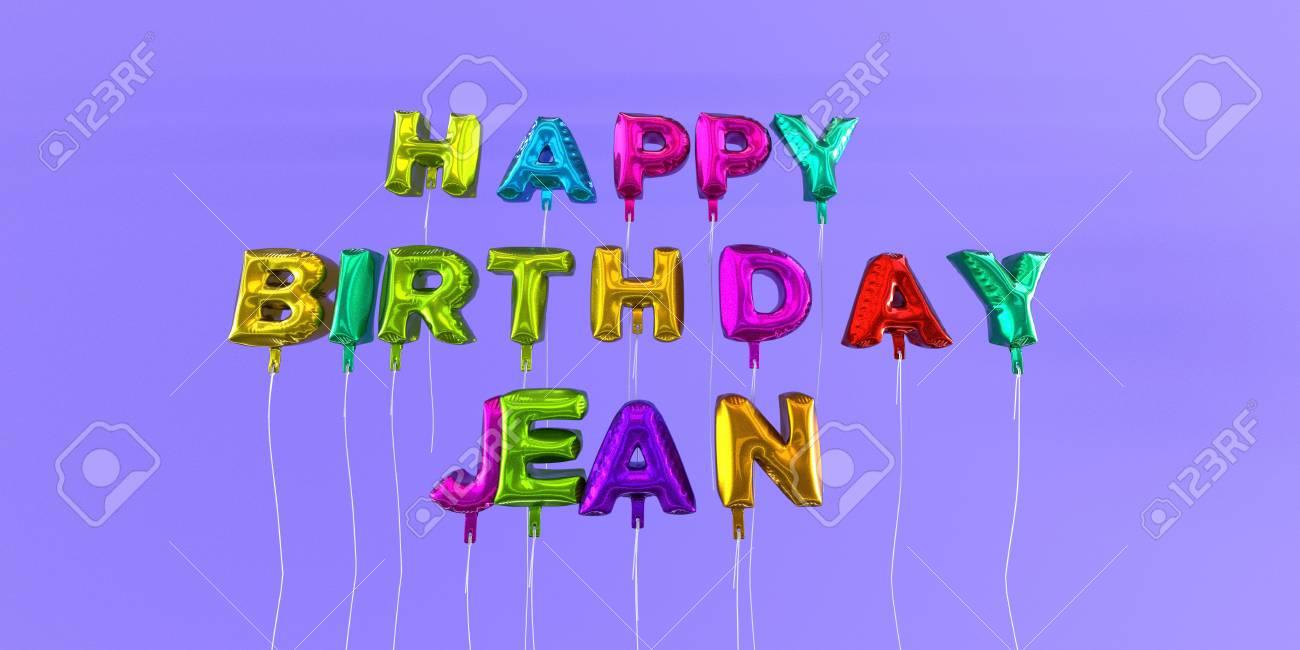 JOYEUX ANNIVERSAIRE JEAN57 66371815-joyeux-anniversaire-jean-carte-avec-le-texte-de-ballon-3d-rendu-image-cette-image-peut-%C3%AAtre-utilis%C3%A9e-pou