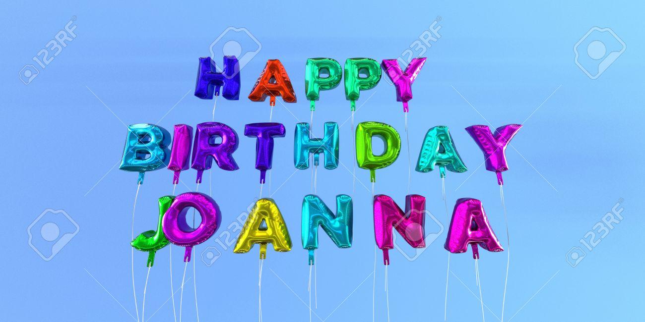 Carte De Joyeux Anniversaire Joanna Avec Texte Ballon Image