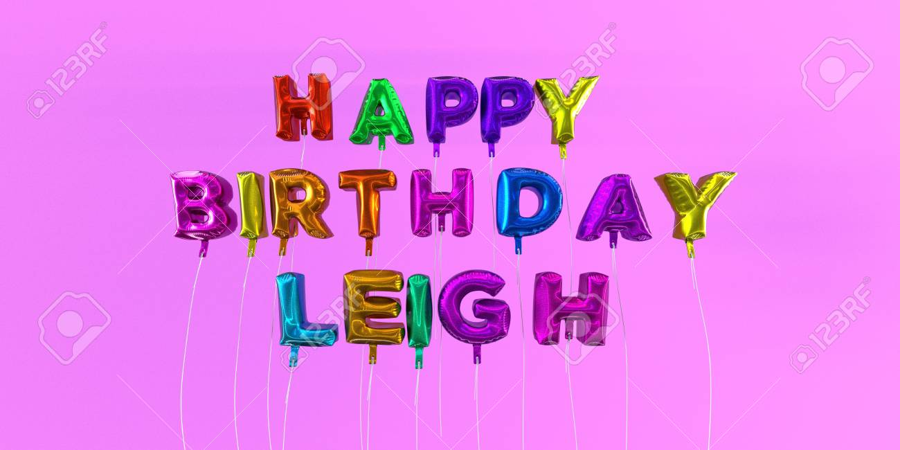Happy Birthday Leigh Card With Balloon Text