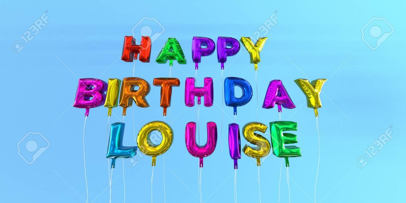 Carte De Joyeux Anniversaire Louise Avec Texte De Ballon - Image ...