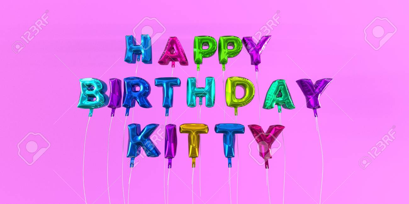Happy Birthday Kitty Card With Balloon Text
