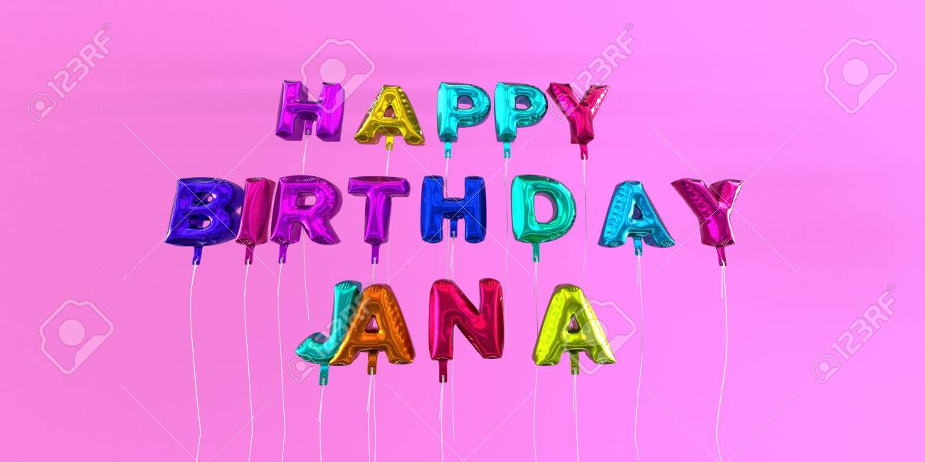 Happy Birthday Jana Card With Balloon Text 3d Rendered Stock