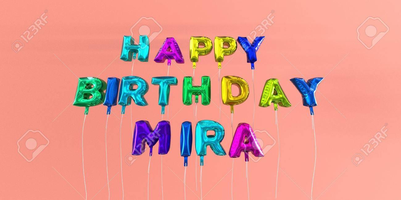 Carte Joyeux Anniversaire Mira Avec Texte Ballon Image Stockée En 3d Cette Image Peut être Utilisée Pour Une Carte électronique Ou Une Carte
