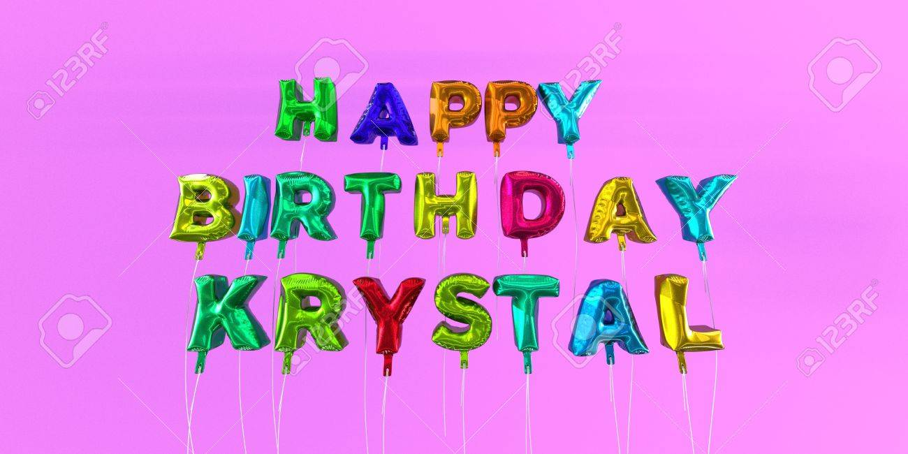 happy birthday krystal card with balloon text 3d rendered stock