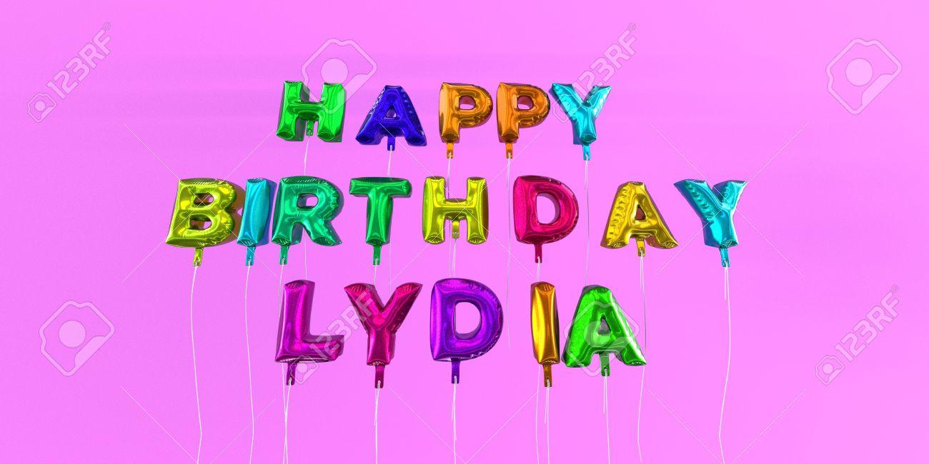 Carte Joyeux Anniversaire Lydia Avec Le Texte Ballon 3d Rendu Image Cette Image Peut être Utilisée Pour Une Carte Virtuelle Ou Une Carte Postale