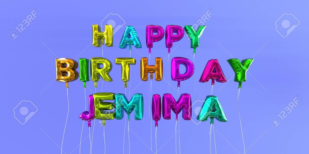 Carte De Joyeux Anniversaire Jemima Avec Texte De Ballon Image Stock Rendu 3d Cette Image Peut être Utilisée Pour Une Carte Virtuelle Ou Une