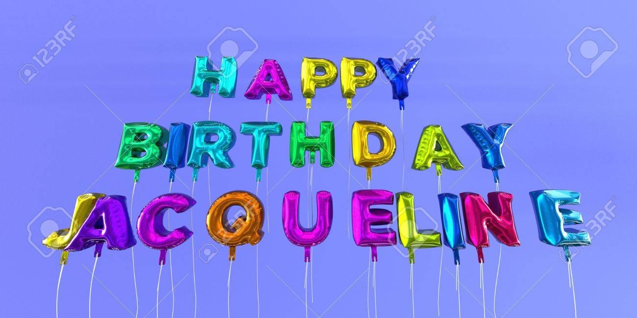 Joyeux Anniversaire Carte Jacqueline Avec Le Texte De Ballon 3d
