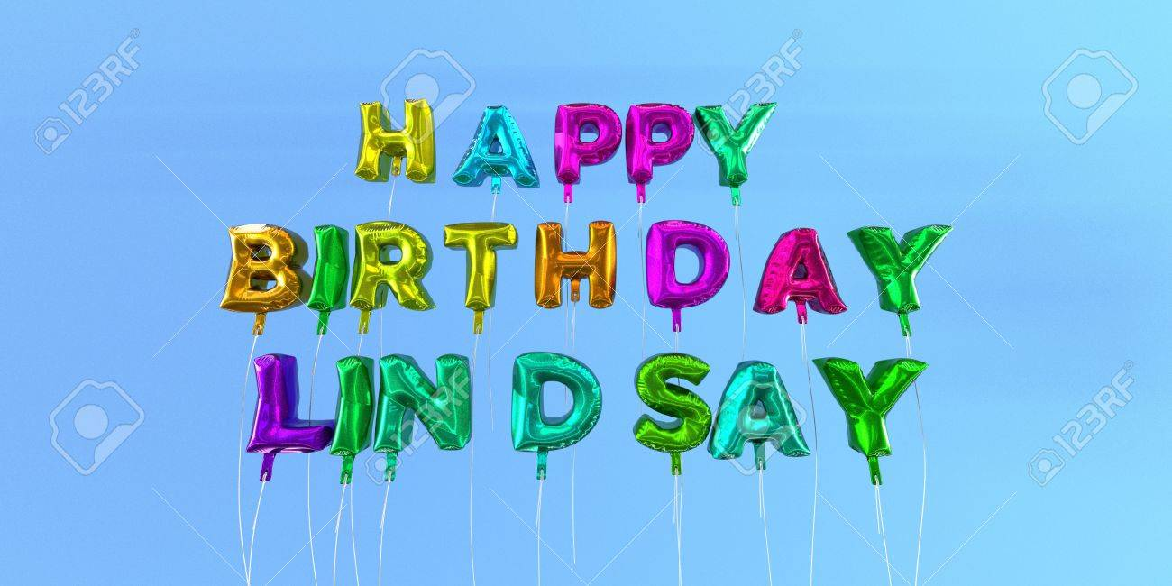 happy birthday lindsay Happy Birthday Lindsay Card With Balloon Text   3D Rendered Stock  happy birthday lindsay