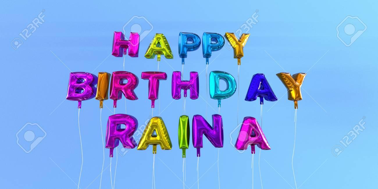 Joyeux Anniversaire Raina Carte Avec Texte Ballon Image Stockee En
