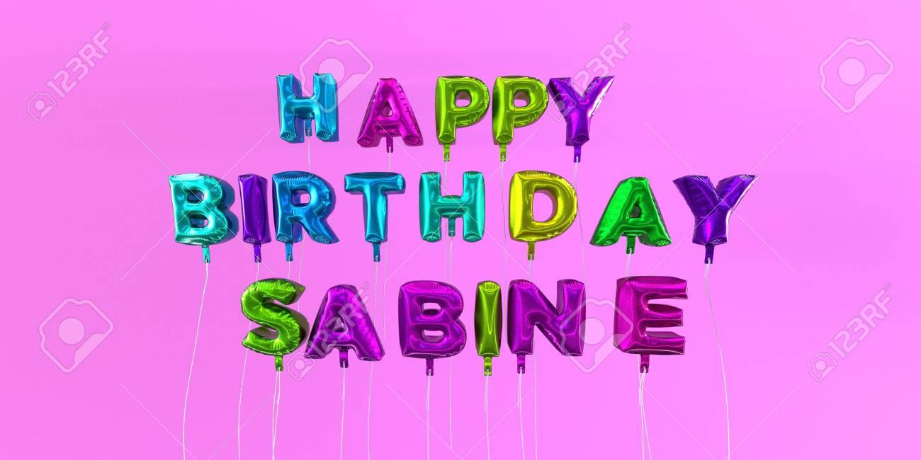 Carte De Joyeux Anniversaire Sabine Avec Texte De Ballon Image