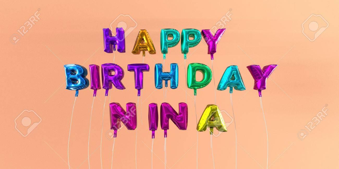 Joyeux Anniversaire Carte De Nina Avec Un Texte De Ballon Image 3d
