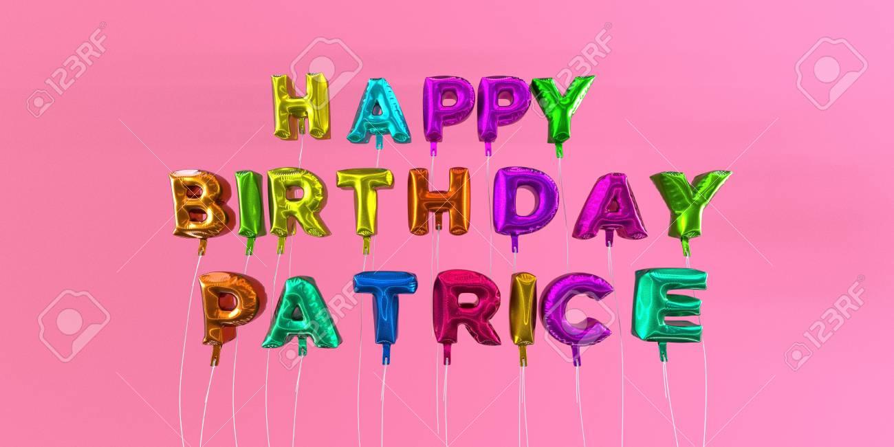 JOYEUX ANNIVERSAIRE PATRICE!!!!!!!!!!! - Page 5 66376703-carte-de-joyeux-anniversaire-patrice-avec-texte-de-ballon-image-stock-3d-rendu-cette-image-peut-%C3%AAtre-u