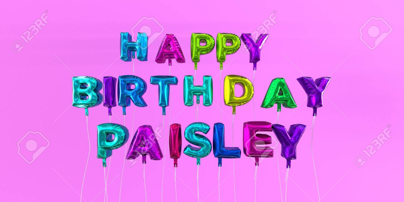 Happy Birthday Paisley card with balloon text - 3D rendered stock image. This image can be used for a eCard or a print postcard. - 66513063