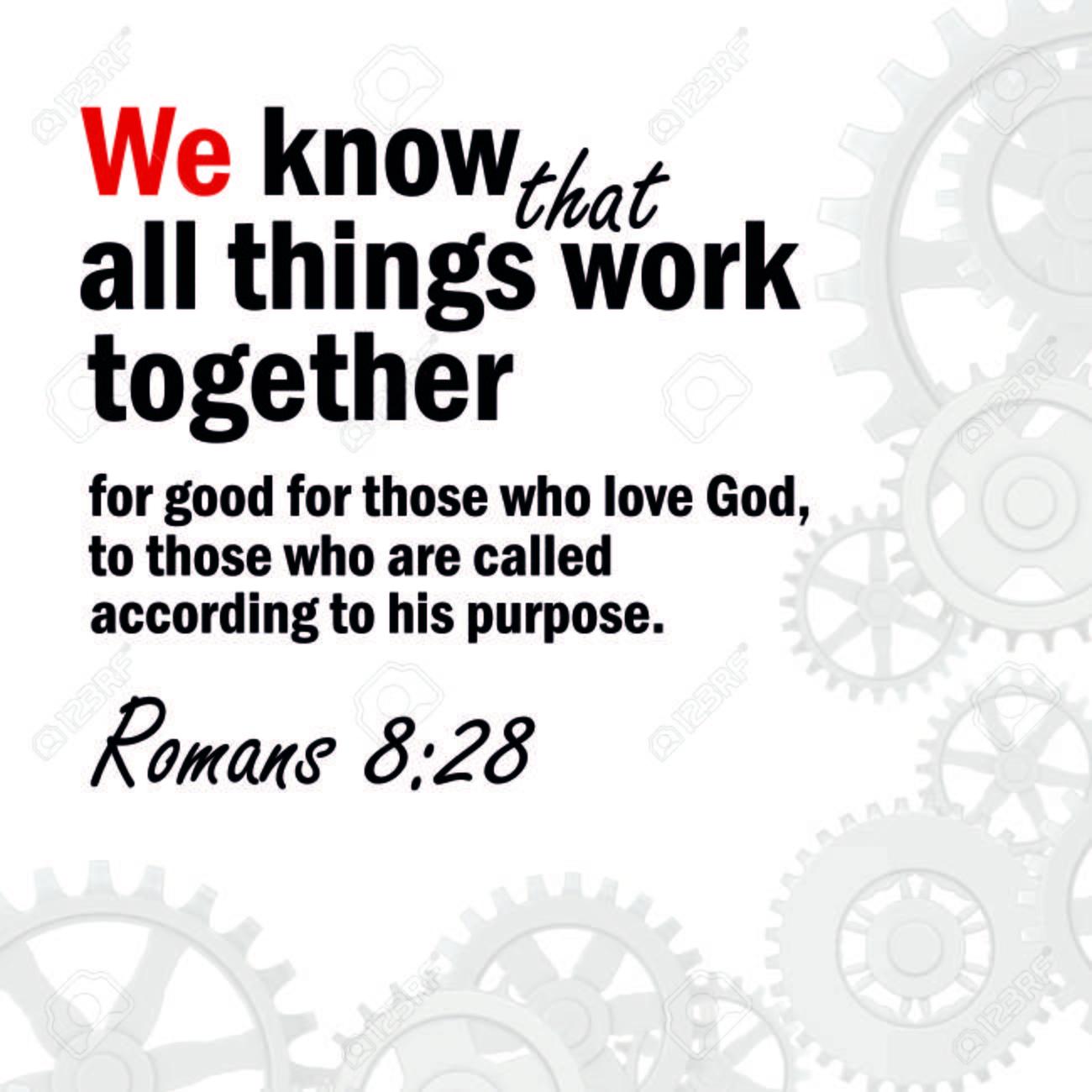 Romans 8:28, Part 1