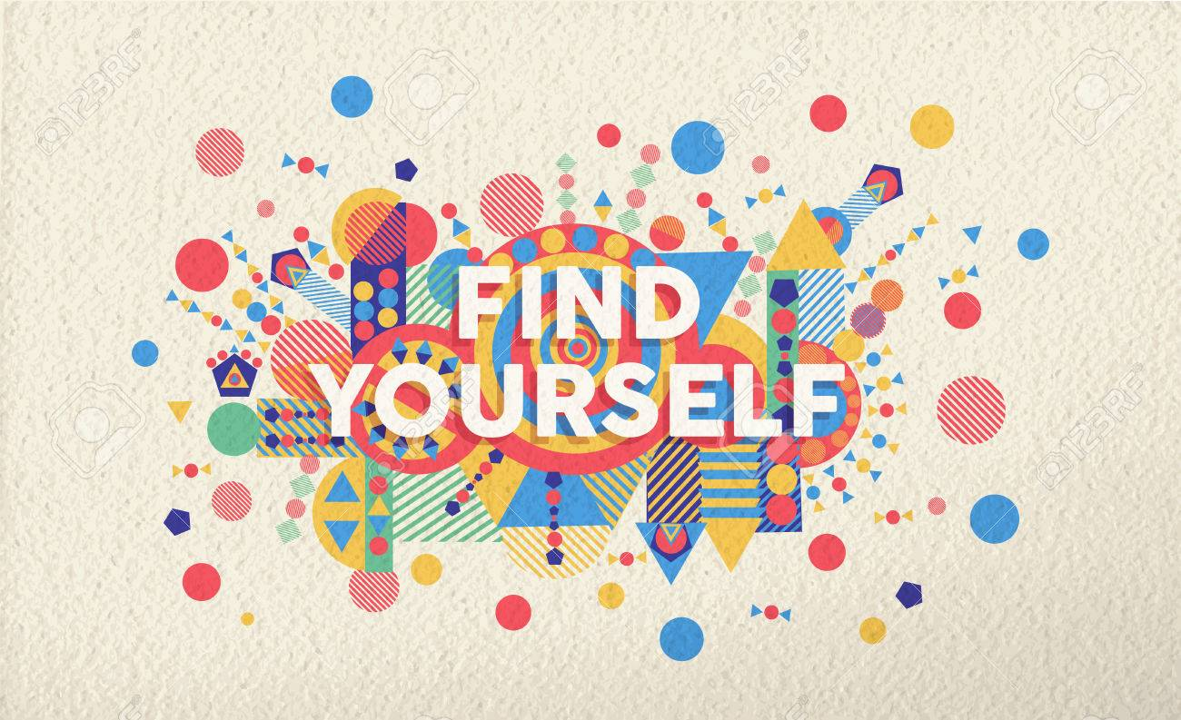 Design poster yourself - Find Yourself Colorful Typographical Poster Inspirational Motivation Quote Design Illustration Background Eps10 Vector File
