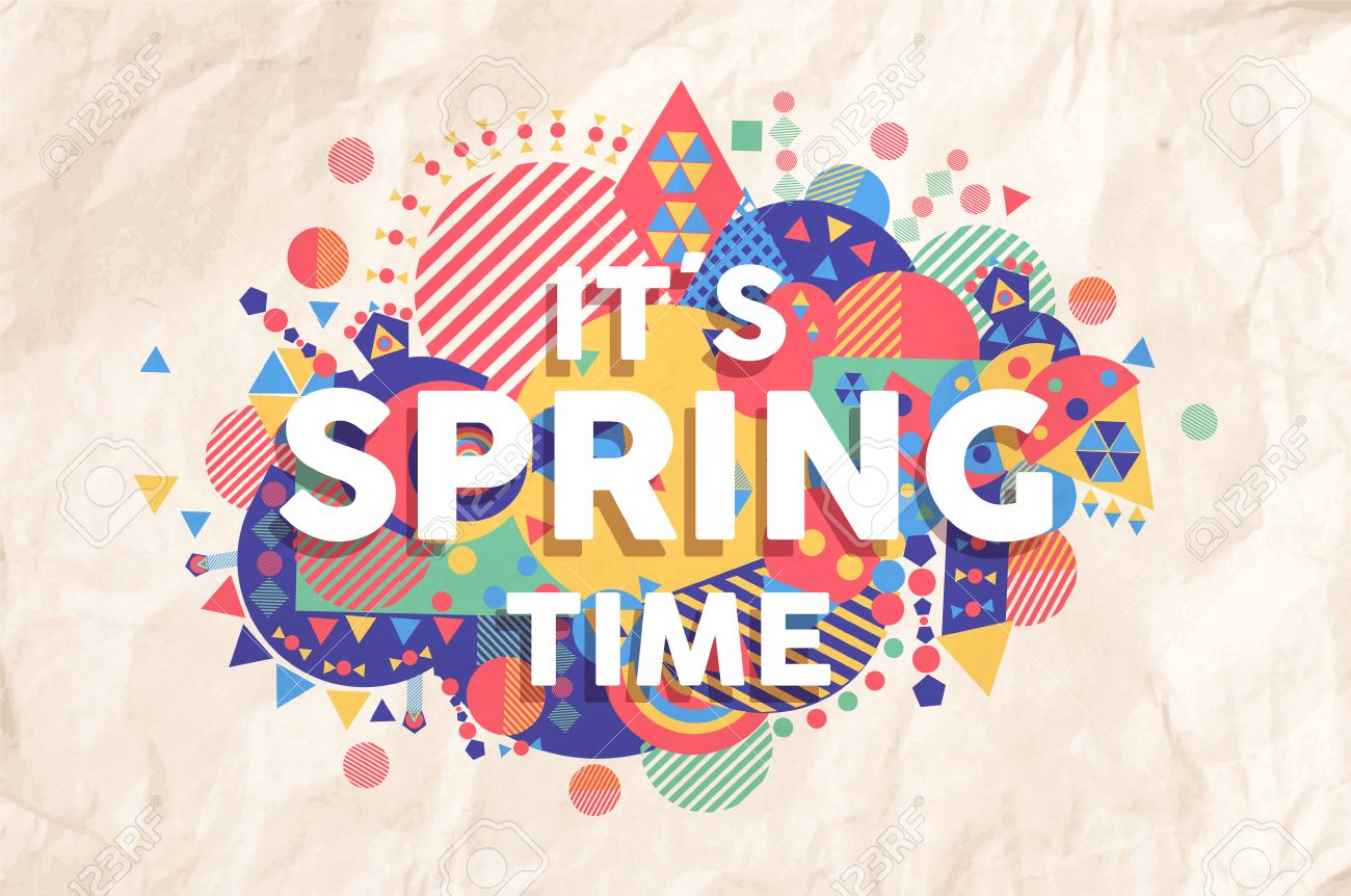 Spring Time Colorful Typography Illustration Inspiring Motivation Quote Background Ideal For Greeting Card And Marketing