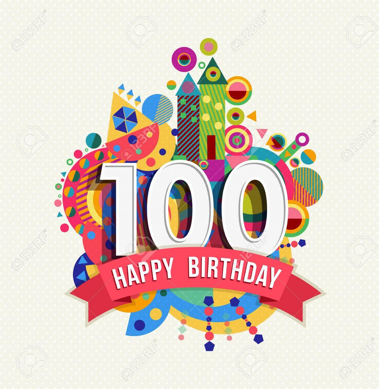 Joyeux Anniversaire D Une Centaine De 100 Annees Fun Fete Carte De