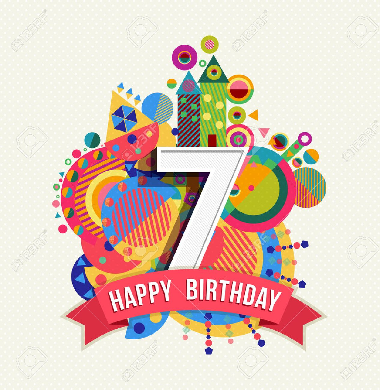 Happy Birthday Seven 7 Year, Fun Design With Number, Text Label.. Royalty  Free Cliparts, Vectors, And Stock Illustration. Image 50199039.
