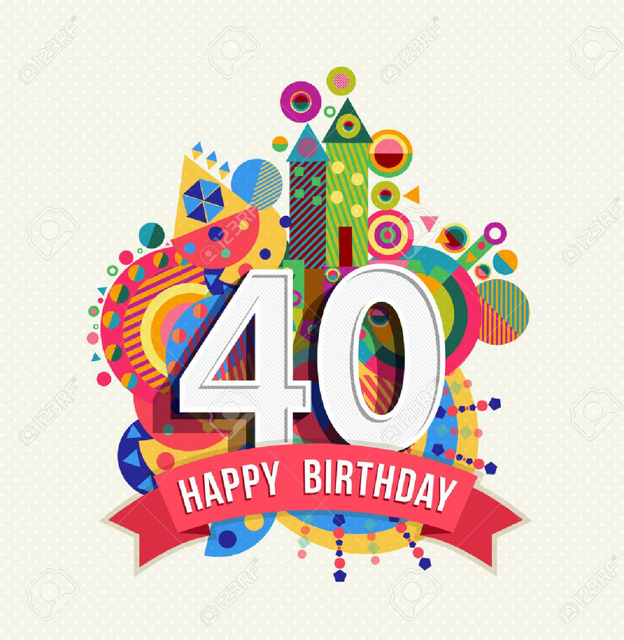 Cumpleaños Cuarenta 40 Años Tarjeta De Felicitación De La Diversión Feliz Celebración Con Número Etiqueta De Texto Y Un Diseño Colorido Geometría