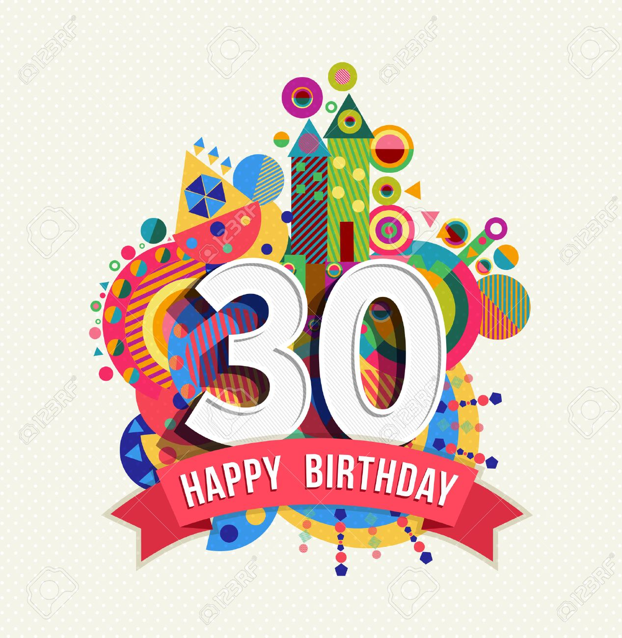 Happy Birthday thirty 30 year fun celebration greeting card with number, text label and colorful geometry design. EPS10 vector. - 50199046