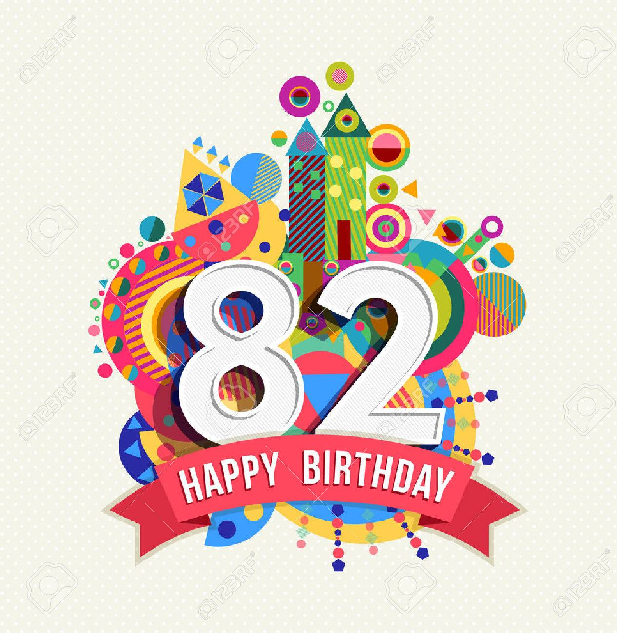 Happy Birthday eighty two 82 year Stock Vector - 52425970