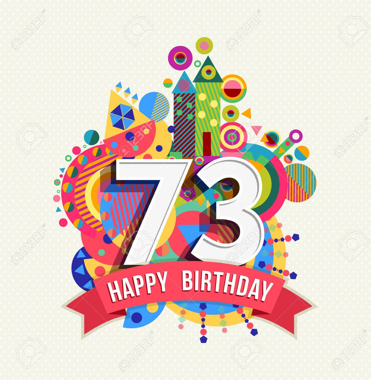 Happy Birthday seventy three 73 year Stock Vector - 52426068