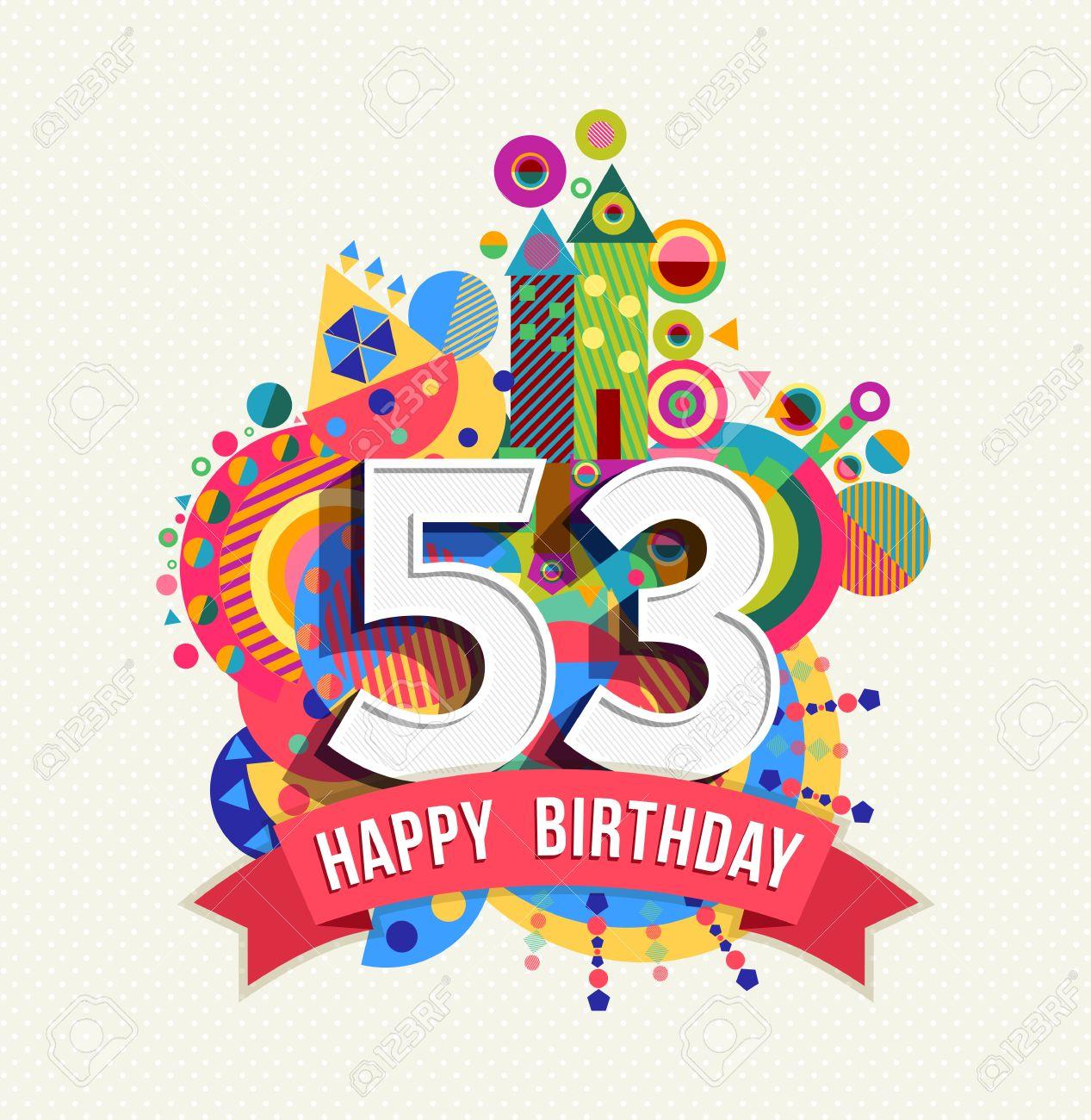 Happy Birthday fifty three 53 year Stock Vector - 52426103